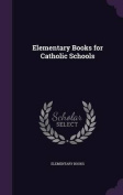 Elementary Books for Catholic Schools