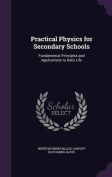 Practical Physics for Secondary Schools