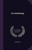 On Catechising