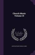 Church Music Volume 19