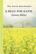 A Beau for Katie  [Large Print]