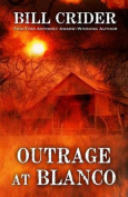 Outrage at Blanco [Large Print]