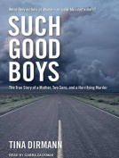 Such Good Boys [Audio]