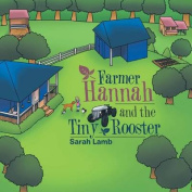 Farmer Hannah and the Tiny Rooster