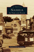 Nashua: In Time and Place