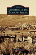 Cemeteries of the Eastern Sierra