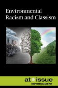Environmental Racism and Classism (At Issue
