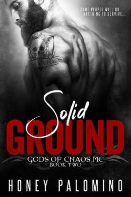 Solid Ground: Gods of Chaos MC