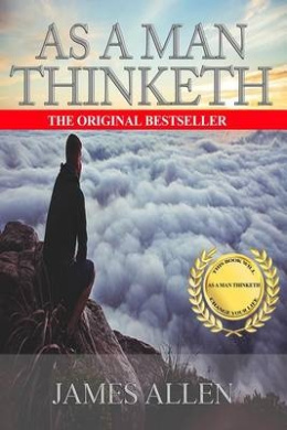 As a Man Thinketh (Rediscovered Books)