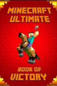Minecraft: Ultimate Book of Victory