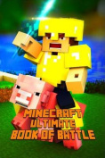 Minecraft: Ultimate Book of Battle