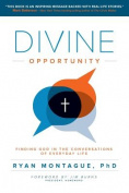 Divine Opportunity