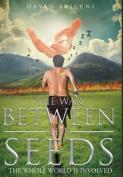 The War Between the Seeds