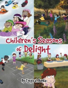 Children's Seasons of Delight