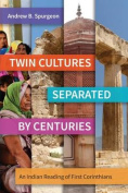 Twin Cultures Separated by Centuries