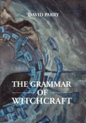 The Grammar of Witchcraft