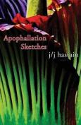 Apophallation Sketches