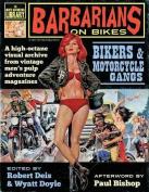 Barbarians on Bikes