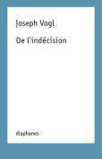 de L'Indecision