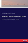 Suggestions to Hospital and Asylum Visitors