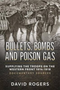 Bullets, Bombs and Poison Gas