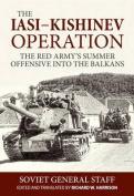 The Iasi-Kishinev Operation, 20-29 August 1944