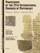 JJP (Journal of Juristic Papyrology): Proceedings of the 27th International Congress of Papyrology, Warsaw 29.07-3.08 2013