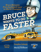 Bruce Wants to Go Faster