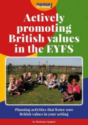 Actively Promoting British Values in the EYFS