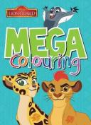 Disney Junior Lion Guard Mega Colouring