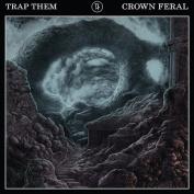 Crown Feral *