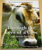Through The Eyes Of A Cow