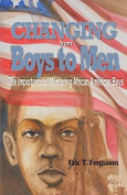 Changing from Boys to Men