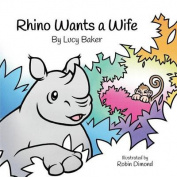 Rhino Wants a Wife