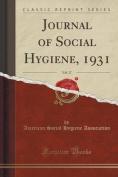 Journal of Social Hygiene, 1931, Vol. 17