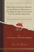 Forty-Second Annual Report of the Board of Managers of the Monongahela Navigation Co; To the Stockholders