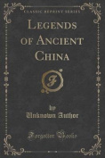 Legends of Ancient China