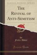 The Revival of Anti-Semitism