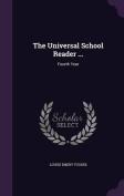 The Universal School Reader ...