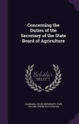 Concerning the Duties of the Secretary of the State Board of Agriculture