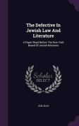 The Defective in Jewish Law and Literature