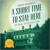 A Short Time to Stay Here [Audio]