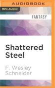 Shattered Steel (Pathfinder) [Audio]