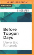 Before Topgun Days [Audio]