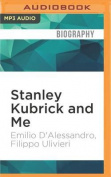 Stanley Kubrick and Me [Audio]