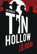 Tin Hollow (Carl Tatum)