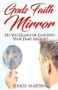 God's Faith Mirror