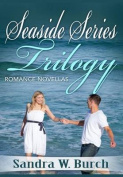 Seaside Series Trilogy