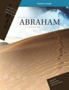 Abraham - A Journey of Faith (Genesis 12 - 25)
