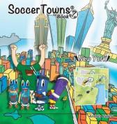 Soccertowns Book 7